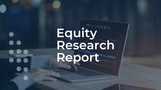 Equity Research Report – August 17 -21